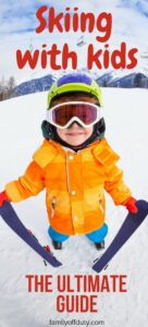 Skiing vacation with kids