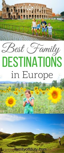 The absolute best destinations for family holidays in Europe