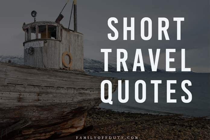 The Best Short Travel Quotes of All Times