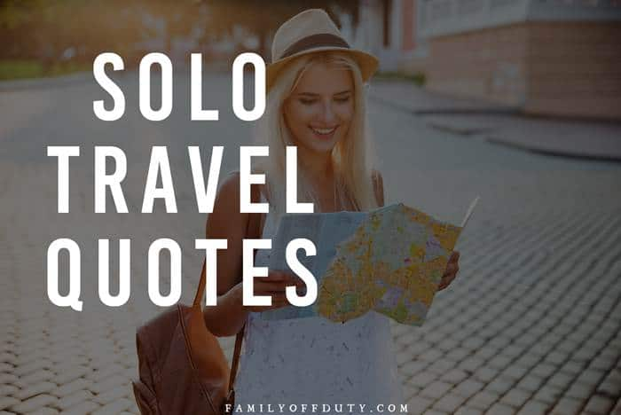 The best solo travel quotes about traveling alone