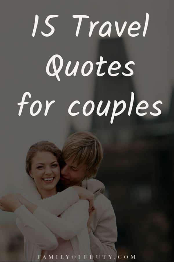 couple travel quotes - traveling quotes for couples