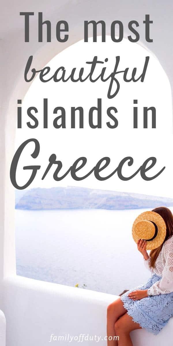 Most Beautiful islands in Greece