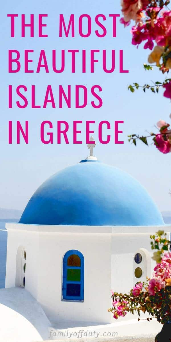 Most attractive islands in Greece