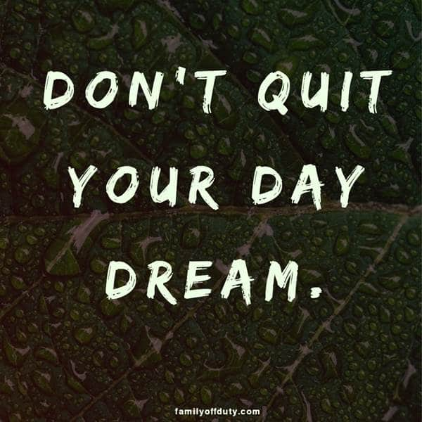Life is short travel - don't quit your day dream
