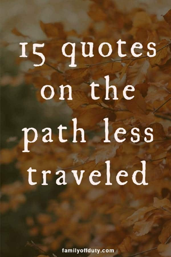 quotes on the road less traveled