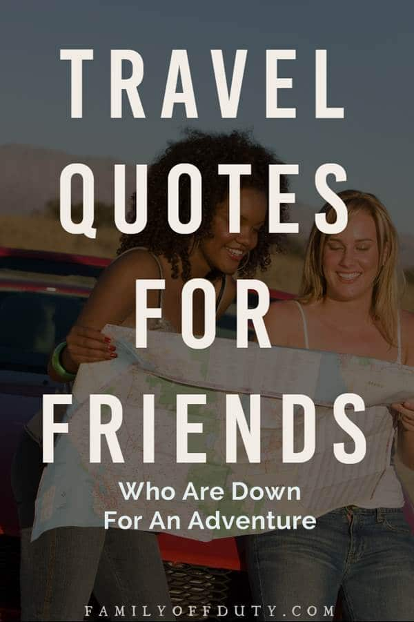 quotes travel with friends