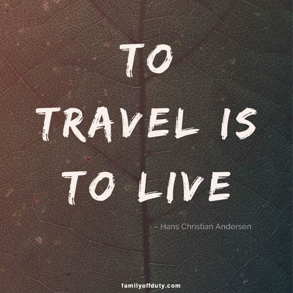 to travel is to live - quotes about traveling the world