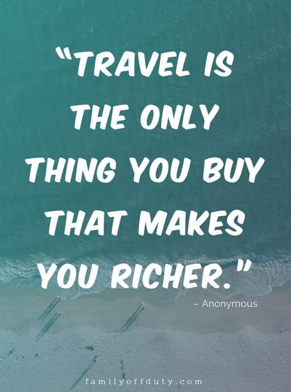 Famous travel quotes from songs -