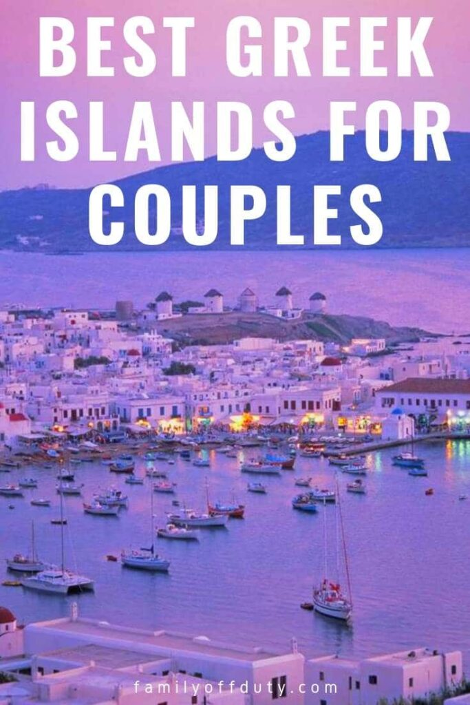 The best Greek islands for couples to travel to