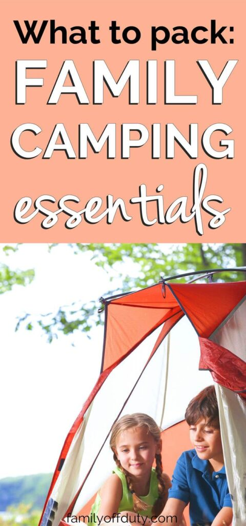 Family Camping Essentials (10 Essential Items for Camping with Kids)