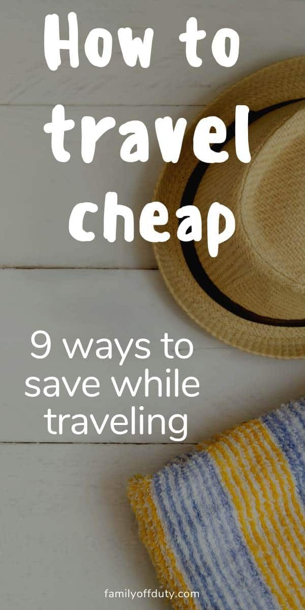 tips on how to travel cheap