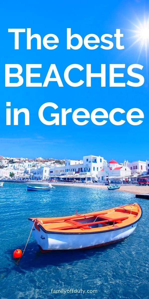 the most beautiful and best beaches in Greece