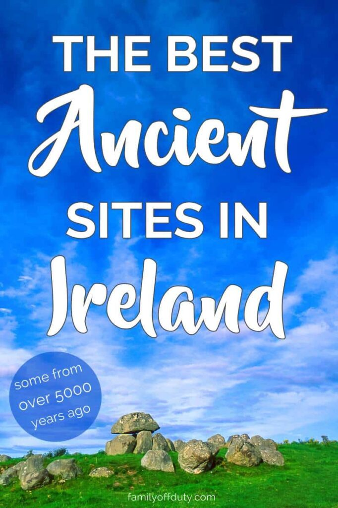 Ireland is steeped in history from over 5000 years ago. Check out our list with the best ancient sites to visit while in Ireland. Our list includes Neolithic portal tombs, Celtic heritage sites, early Christian and monastic cities that you should not miss on your next visit to Ireland. #ireland #daytrips #europe #travel #travelguide #bucketlist #travelblog #wanderlust #explore #travelling #irelandtrip