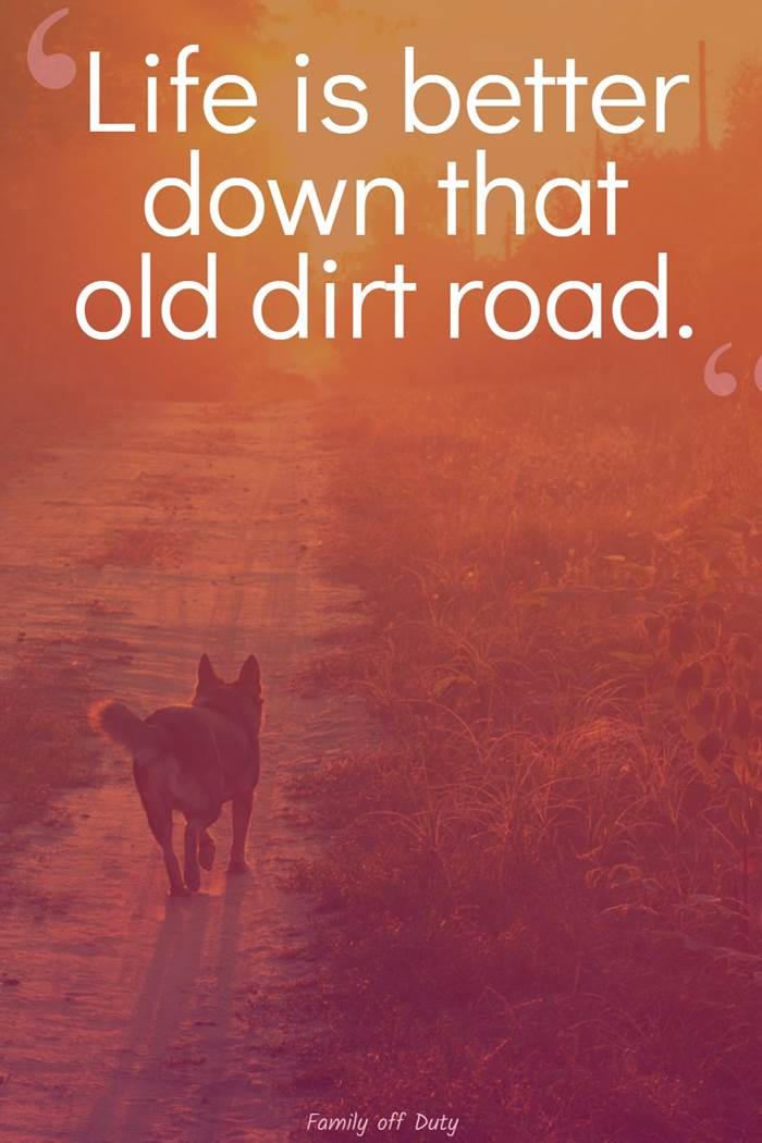dirt road quotes
