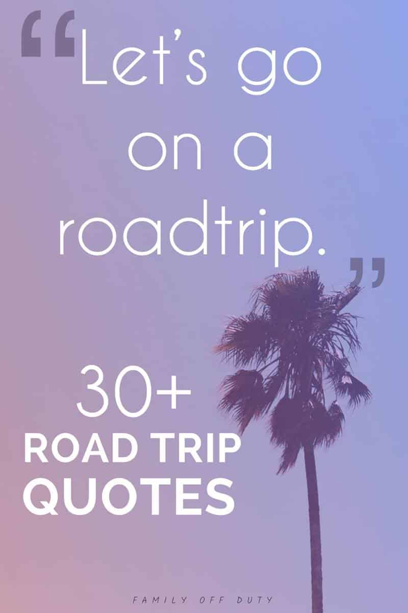 family road trip quotes for pinterest