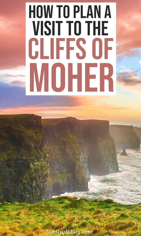 How to plan a visit to the cliffs of Moher