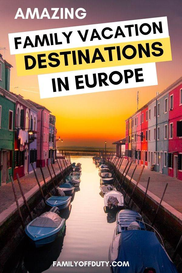 Family vacation European destination