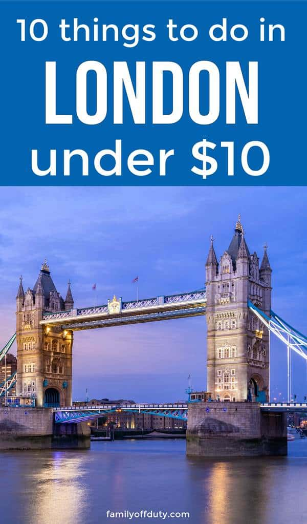 London on a budget - 10 things to do in London under $10