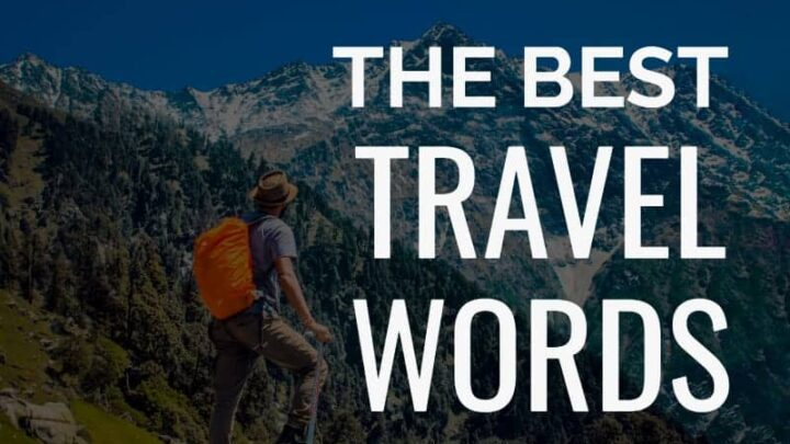 Travel words for travel lovers