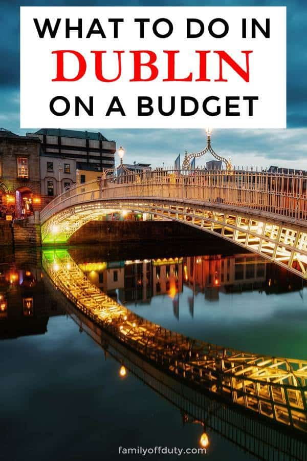 What to do in Dublin on a budget