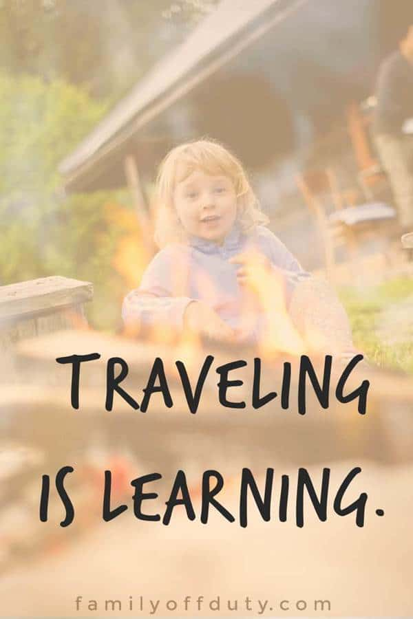 Traveling is learning.