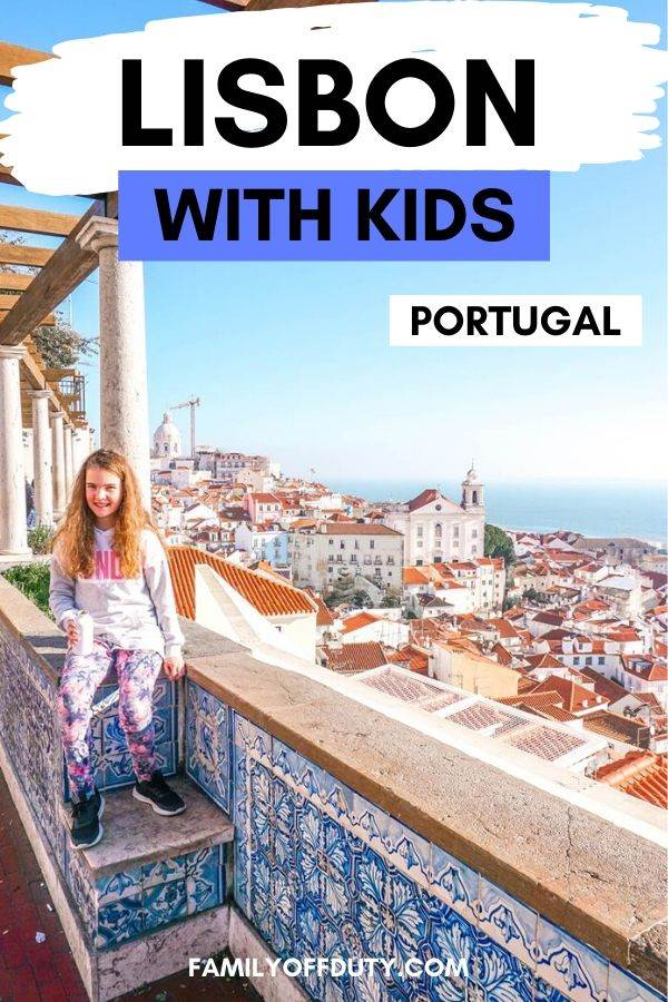 The best attractions in Lisbon for kids